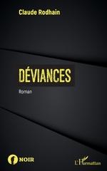 Déviances - Claude Rodhain