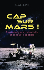 Cap sur Mars ! - Claude Lorin