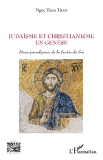 Judaïsme et christianisme en genèse - Ngoc Tiem Tran