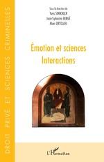 Emotion et sciences - Yves Strickler, Jean-Sylvestre Bergé, Marc Ortolani