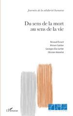 Du sens de la mort au sens de la vie - Renaud Évrard, Miriam Gablier, Georges-Elia Sarfati, Ghislain Waterlot