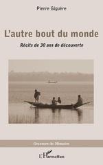 L'autre bout du monde - Pierre Giguère