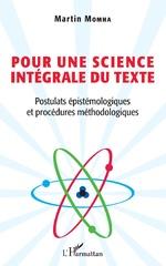 Pour une science intégrale du texte - Martin Momha