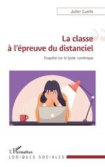 La classe à l'épreuve du distanciel - Julien Cueille