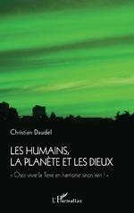 Les humains, la planète et les dieux -