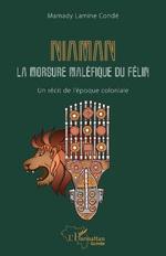 Niaman la morsure maléfique du félin - Mamady Lamine Condé