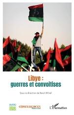 Libye : guerres et convoitises -