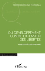 Du développement comme extension des libertés - Jacques Koyanyo Kongatua
