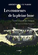 Les conteurs de la pleine lune - Wadjih S.M. Abdérémane