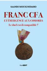 Franc CFA et émergence aux Comores - Saandi Mouignidaho