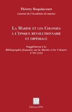 La Marine et les Colonies à l'époque révolutionnaire et impériale -
