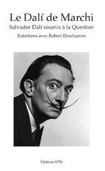 Le Dalí de Marchi - Jean-François Marchi