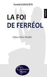 La foi de Ferréol -