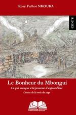 Le bonheur du Mbongui -
