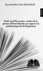 SARAH MA BELLE-COUSINE ANALYSE DE LA POSTURE D'HENRI DJOMBO -