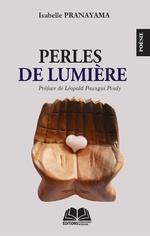 Perles de lumière - Isabelle Pranayama