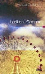 L'oeil des Capana - Melissa Collignon