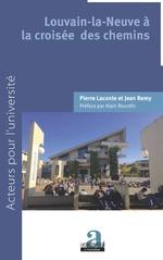 Louvain-la-Neuve à la croisée des chemins - Pierre Laconte, Jean Remy
