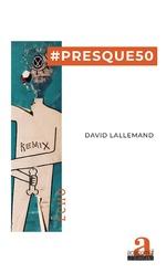 #Presque50 - David Lallemand