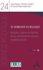 Se mobiliser en Belgique - Jean Faniel, Corinne Gobin, David Paternotte