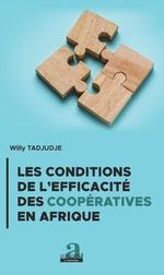 Les conditions de l'efficacité des coopératives en Afrique - Willy Tadjudje