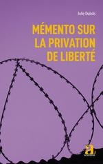 Mémento sur la privation de liberté -