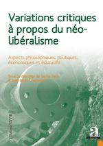 Variations critiques à propos du néolibéralisme - Sacha Varin, Jean-Louis Chancerel
