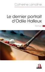 Le dernier portrait d'Odile Halleux -