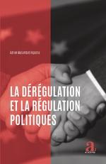 La dérégulation et la régulation politiques - Adrien Mulumbati Ngasha