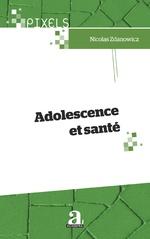 Adolescence et santé - Nicolas Zdanowicz