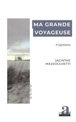 Ma grande voyageuse - Jacinthe Mazzocchetti
