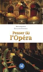 Penser (à) l'Opéra -