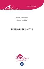 Épreuves et limites - Gilles Ferréol
