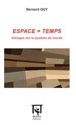 ESPACE = TEMPS - Bernard Guy