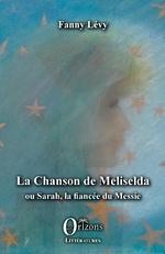 La Chanson de Meliselda - Fanny Lévy