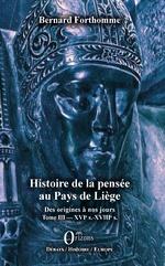 Histoire de la pensée au Pays de Liège - Bernard Forthomme
