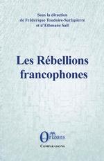 Les Rébellions francophones - Ethmane Sall