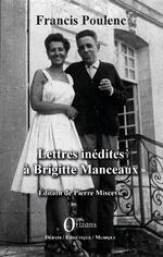 Lettres inédites à Brigitte Manceaux - Francis Poulenc