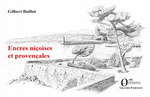 Encres niçoises et provençales - Gilbert Boillot