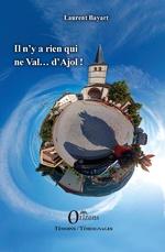 Il n'y a rien qui ne Val... d'Ajol ! - Laurent Bayart