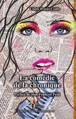 La comédie de la chronique - Claude Brunier-Coulin