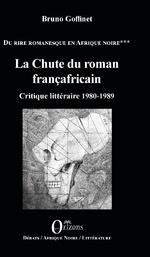 La Chute du roman françafricain -