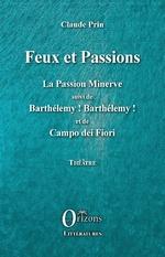 Feux et Passions - Claude Prin