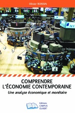 Comprendre l'économie contemporaine - Olivier Boissin