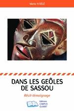 DANS LES GEOLES DE SASSOU - Marta N'Délé