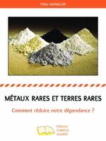 Métaux rares et terres rares -