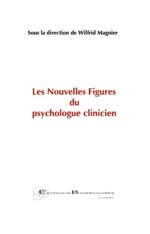 Les Nouvelles Figures du psychologue clinicien -