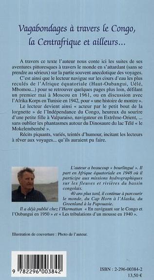 4eme Vagabondages à travers le Congo, la Centrafrique et ailleurs...