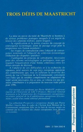 4eme Trois défis de Maastricht : convergence, cohésion et subsidiarité
