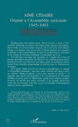 4eme Aimé Césaire, député à lAssemblée nationale 1945-1993